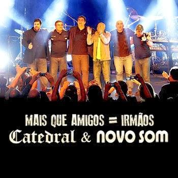 Catedral e Novo Som: Mais Que Amigos – Irmãos – DVDRip AVI + RMVB