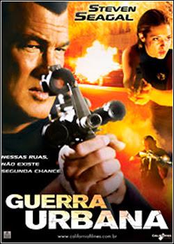 PKOAKPOSKOAS Guerra Urbana   DVDRip   Dual Áudio
