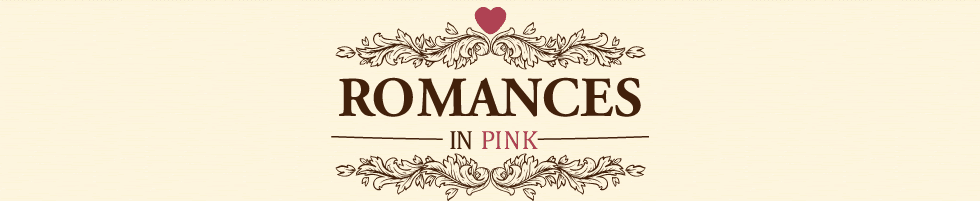 Romances in Pink
