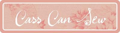 Cass Can Sew