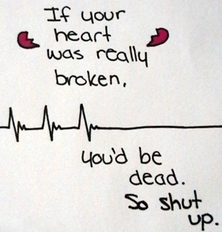 Broken Heart Funny Quote