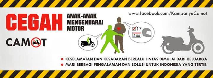 CAMOT : Cegah Anak-anak Mengendarai Motor