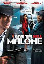 Give Em Hell Malone - Cuộc hẹn dưới địa ngục