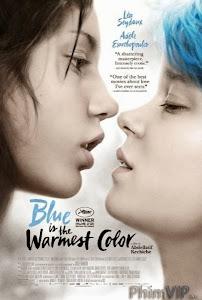 Màu Xanh Là Màu Nóng Nhất - Blue Is The Warmest Color poster
