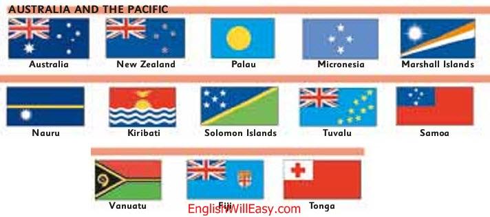 AUSTRALIA AND THE PACIFIC Australia, New Zealand, Palau, Micronesia, Marshall Islands, Nauru, Kiribati, Solomon Islands, Tuvalu, Samoa, Vanuatu, Fiji, Tonga