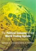 The Political Economy of the World Trading System, 3rd edition