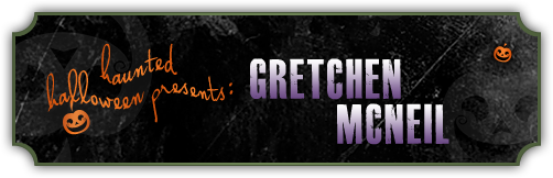 Haunted Halloween with Gretchen McNeil and a Giveaway