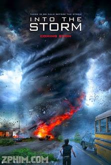Cuồng Phong Thịnh Nộ - Into the Storm (2014) Poster