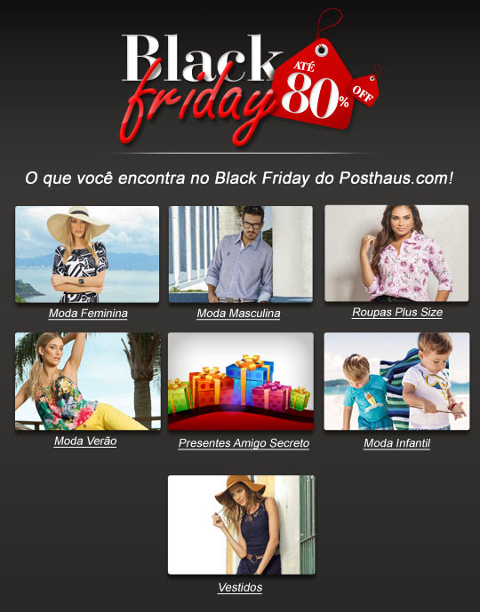 Black Friday Brasil 2013 no Posthaus.com
