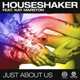 Houseshaker feat. Kay Marston - Just About Us (Extended Mix)