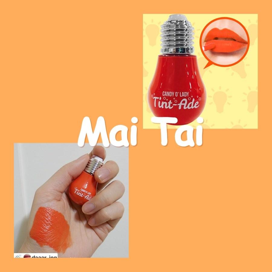 Son bóng đèn Candy O' Lady Tint-Ade Mai Tai