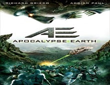 مشاهدة فيلم AE: Apocalypse Earth
