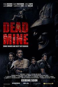Khu Mộ Tử Thần - Dead Mine poster