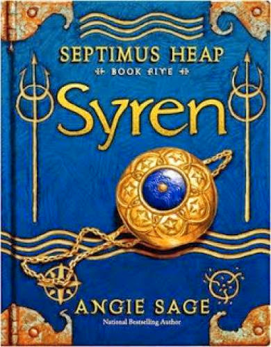 A Review Of Syren Septimus Heap Book 5 By Angie Sage