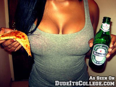 Beer, pizza, boobs