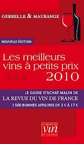 Le guide des meilleurs vins à petits prix 2010 - Gerbelle & Maurange