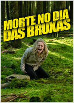 11 Download   Morte no Dia das Bruxas   WEB DL Dual Áudio + RMVB Dublado