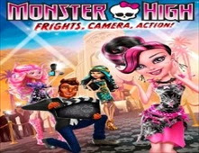 فيلم Monster High: Frights, Camera, Action
