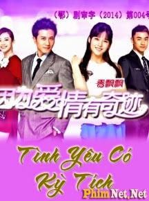 Tình Yêu Có Kỳ Tích - Tinh Yeu Co Ky Tich - 2014