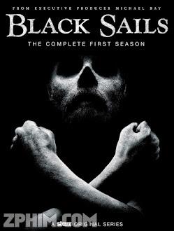 Cánh Buồm Đen 1 - Black Sails Season 1 (2014) Poster