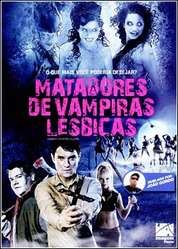Baixar  Matadores de Vampiras Lésbicas  Dublado