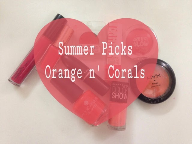 Summer Picks ~ Orange n' Corals
