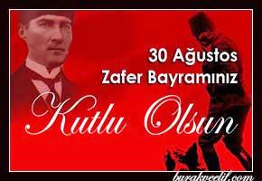 30 Ağustos Zafer Bayramı Kutlu Olsun.!