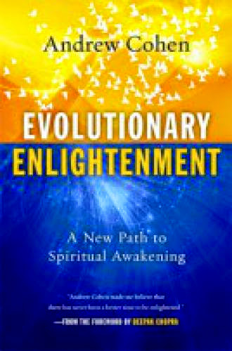 Evolutionary Enlightenment A New Path To Spiritual Awakening