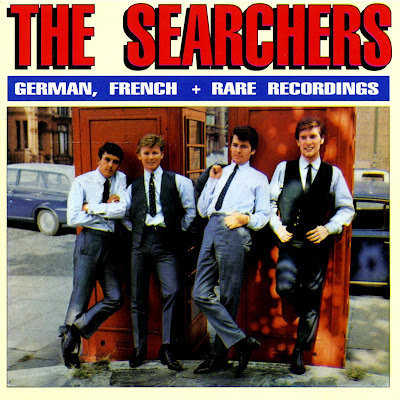 the Searchers ~ 1990 ~ German, French & Rare Recordings