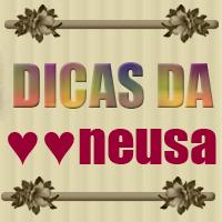 DICAS DA NEUSA - DICAS FEMININAS, MASCÚLINAS, BELEZA, MODA, CABELOS, MAQUIAGEM, CASAMENTO, JOGOS, GOOGLE+, TWITTER, TUMBLR, WHATSAPP, FACEBOOK, YOUTUBE, INSTAGRAM, CULINÁRIA, VIDA SAUDÁVEL, MUSICAS, ATUALIDADES, TV, CELEBRIDADES, CURIOSIDADES, DECORAÇÃO, MENSAGEM.