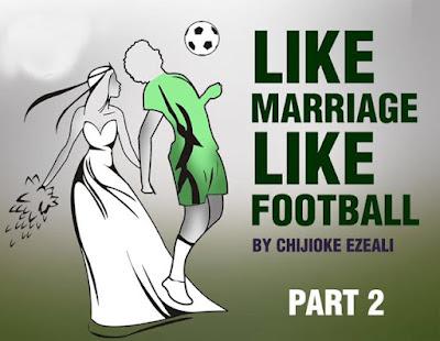 Like Marriage Like Football (Part2)