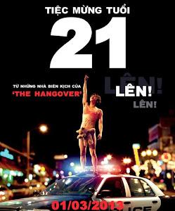 Tiệc Mừng Tuổi 21 - 21 & Over poster