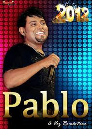 CD Pablo - A Voz Romântica - Chorrochó - BA - 29.07.2012