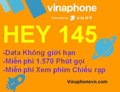 Gói Hey145 VinaPhone Tặng 1.570 phút gọi, 3G,4G Không giới hạn