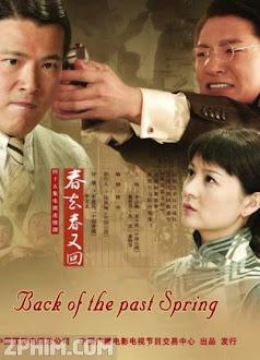 Mùa Xuân Cuối Cùng - Back of the Past Spring (2008) Poster