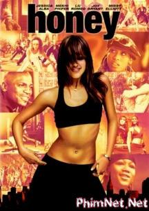 Phim Vũ Điệu Cuồng Say - Honey - 2003