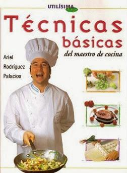 T cnicas b sicas del maestro de cocina pdf ba k - Tecnicas basicas de cocina ...
