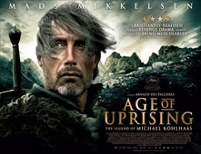 فيلم Age of Uprising: The Legend of Michael Kohlhaas