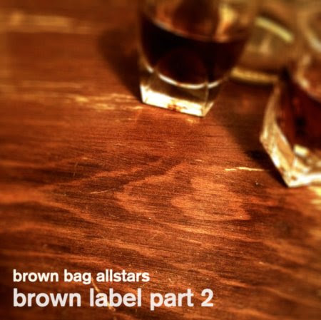 Brown Bag AllStars - Brown Label Part 2
