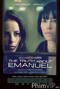 Bí Mật Về Emanuel - The Truth About Emanuel poster