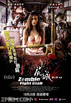 Đấu Trường Xác Sống - Zombie Fight Club (2014) Poster