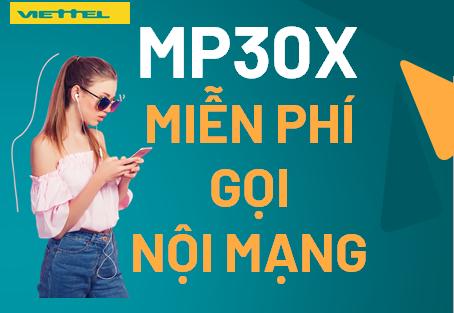 MIỄN PHÍ GỌI Nội mạng với 30.000đ Gói MP30X Viettel