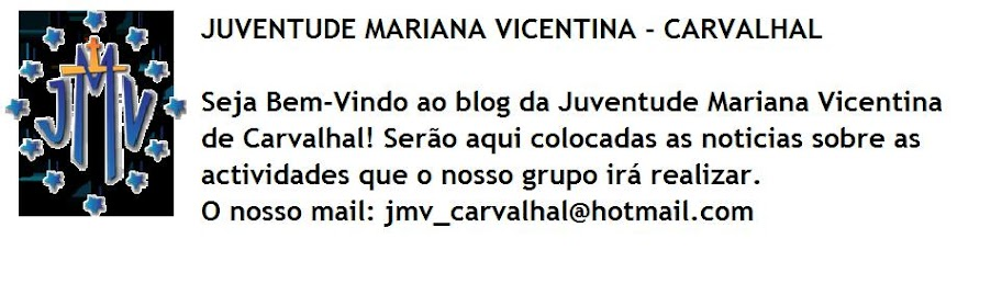 JUVENTUDE MARIANA VICENTINA - CARVALHAL