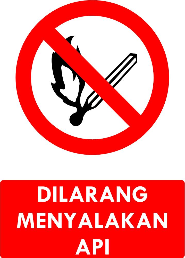 Rambu Dilarang Menyalakan Api
