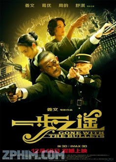 Nhất Bộ Chi Dao - Gone with the Bullets (2014) Poster