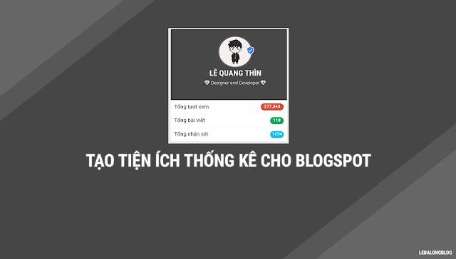 Tạo tiện ích thống kê cho Blogspot với CSS cực đẹp