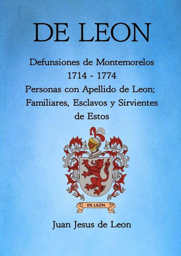 DE LEON Defunciones de Montemorelos 1714 - 1774 Personas con Apellido de Leon