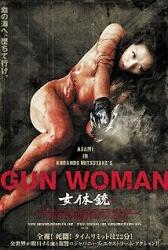 Gun Woman - Sát thủ gợi cảm 18+