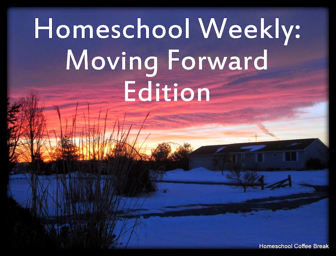Homeschool Weekly: Moving Forward Edition @ kympossibleblog.blogspot.com