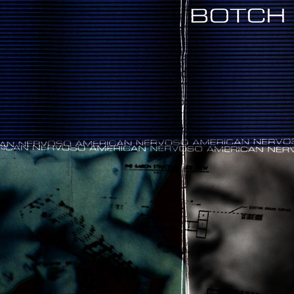 Botch American Nervoso